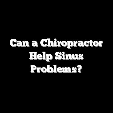 Can a Chiropractor Help Sinus Problems?
